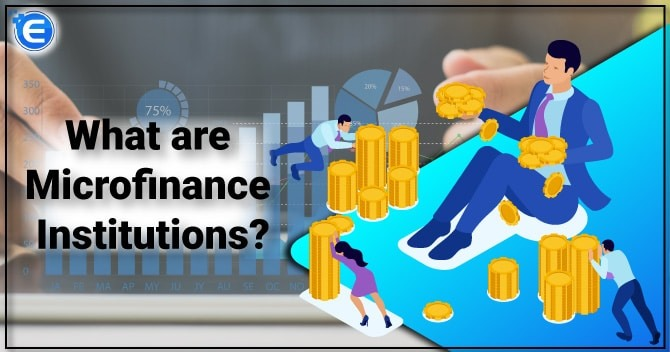What-are-MICROFINANCE-INSTITUTIONS